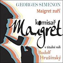Maigret zuří