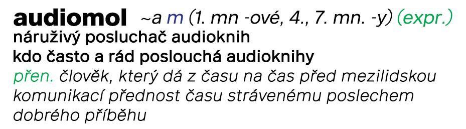 Můžeš se nazývat audiomolem?