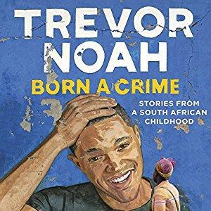 Trevor Noah - Born a Crime