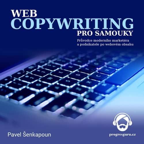 Pavel Šenkapoun - Webcopywriting pro samouky